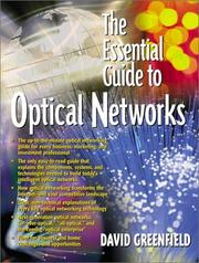 The Essential Guide to Optical Networks by David Greenfield