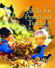 Skills for preschool teachers by Janice J. Beaty