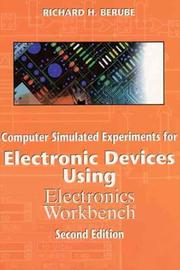 Computer Simulated Experiments for Electronic Devices Using Electronics Workbench PDF