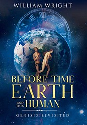 Before Time, Earth and Then Human