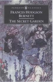 Cover of: The Secret Garden (Penguin Classics) by Frances Hodgson Burnett, Alison Lurie