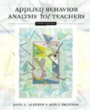 Applied behavior analysis for teachers by Paul Alberto