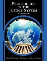 Procedures in the justice system by Gilbert B. Stuckey