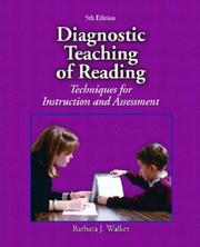 Diagnostic teaching of reading by Walker, Barbara J.
