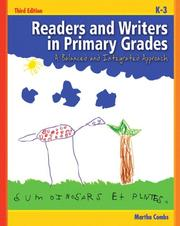 Readers and Writers in the Primary Grades by Martha Combs