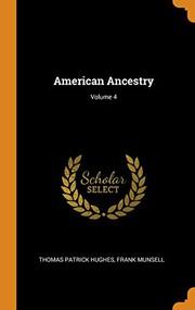 American Ancestry; Volume 4
