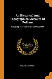 An Historical And Topographical Account Of Fulham