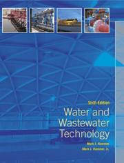 Cover of: Water and Wastewater Technology (6th Edition) by Mark J. Hammer