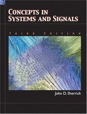 Concepts In Systems and Signals by John D. Sherrick