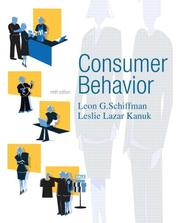 Consumer behavior by Leon G. Schiffman