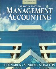 Introduction to management accounting by Horngren, Charles T.