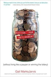 Saving for Retirement without Living Like a Pauper or Winning the Lottery PDF