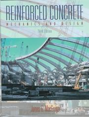 Reinforced concrete by James G. MacGregor