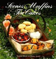 Scones, Muffins, and Tea Cakes PDF