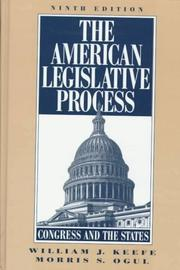 The American legislative process by William J. Keefe