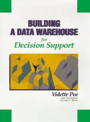 Building a data warehouse for decision support by Vidette Poe