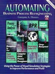 Automating business process reengineering by Gregory A. Hansen