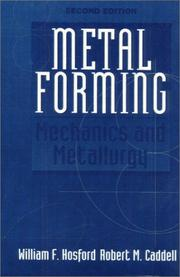 Metal forming by William F. Hosford