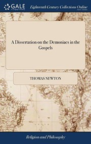 A Dissertation on the Demoniacs in the Gospels