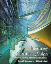 Cover of: Introductory mathematical analysis for business, economics, and the life and social sciences by Ernest F. Haeussler