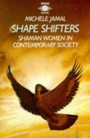 Shape shifters by Michele Jamal