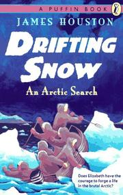 Drifting snow by James A. Houston
