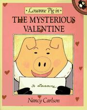 Louanne Pig in the mysterious valentine by Nancy L. Carlson