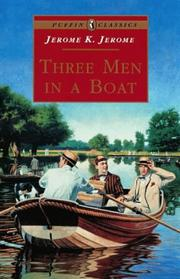 Cover of: Three Men in a Boat (Puffin Classics) by Jerome Klapka Jerome