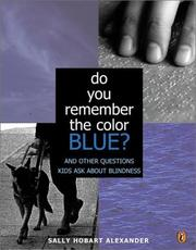 Do You Remember the Color Blue? by Sally Hobart Alexander