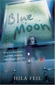 Blue Moon by Hila Feil