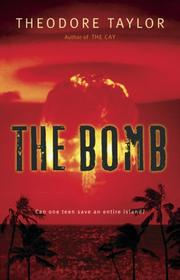 The Bomb by Theodore Taylor