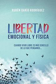Libertad Emocional y Fisica