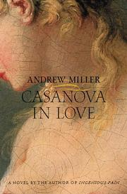 Cover of: Casanova in love by Andrew Miller