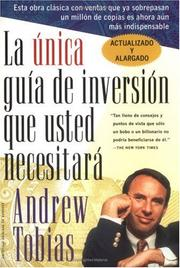 La Unica Guia de Inversion Que Usted Necesitar (The Only Investment Guide Youll Ever Need, Spanish Edition)