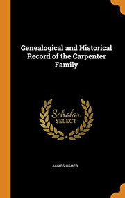 Genealogical and Historical Record of the Carpenter Family