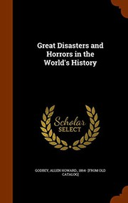 Great Disasters and Horrors in the Worlds History