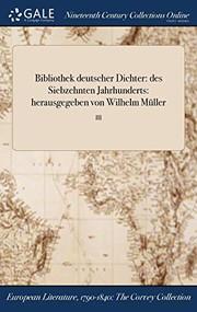 Bibliothek deutscher Dichter : des Siebzehnten Jahrhunderts