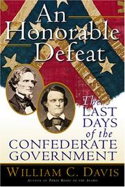An honorable defeat by Davis, William C.