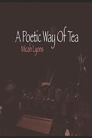 A Poetic Way Of Tea