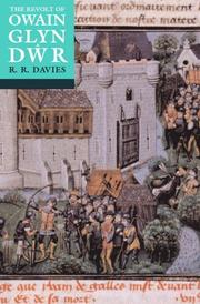 The revolt of Owain Glyn Dwr by R. R. Davies