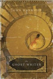 The ghost writer by Harwood, John
