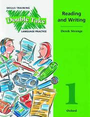 Double take : skills training and language practice