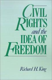 Civil rights and the idea of freedom PDF
