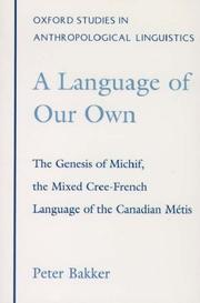 A language of our own by Peter Bakker