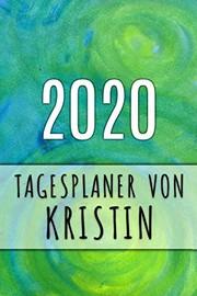 2020 Tagesplaner von Kristin
