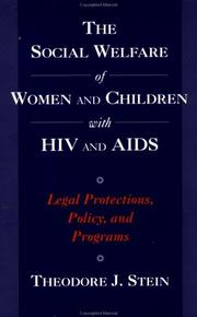 The Social Welfare of Women and Children with HIV and AIDS by Theodore J. Stein