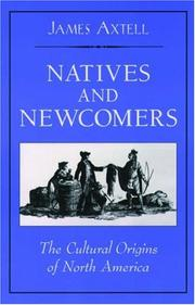 Natives and Newcomers by James Axtell