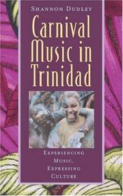 Carnival Music in Trinidad by Shannon Dudley