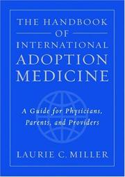 The Handbook of International Adoption Medicine by Laurie C. Miller