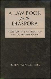 A Law Book for the Diaspora by John Van Seters